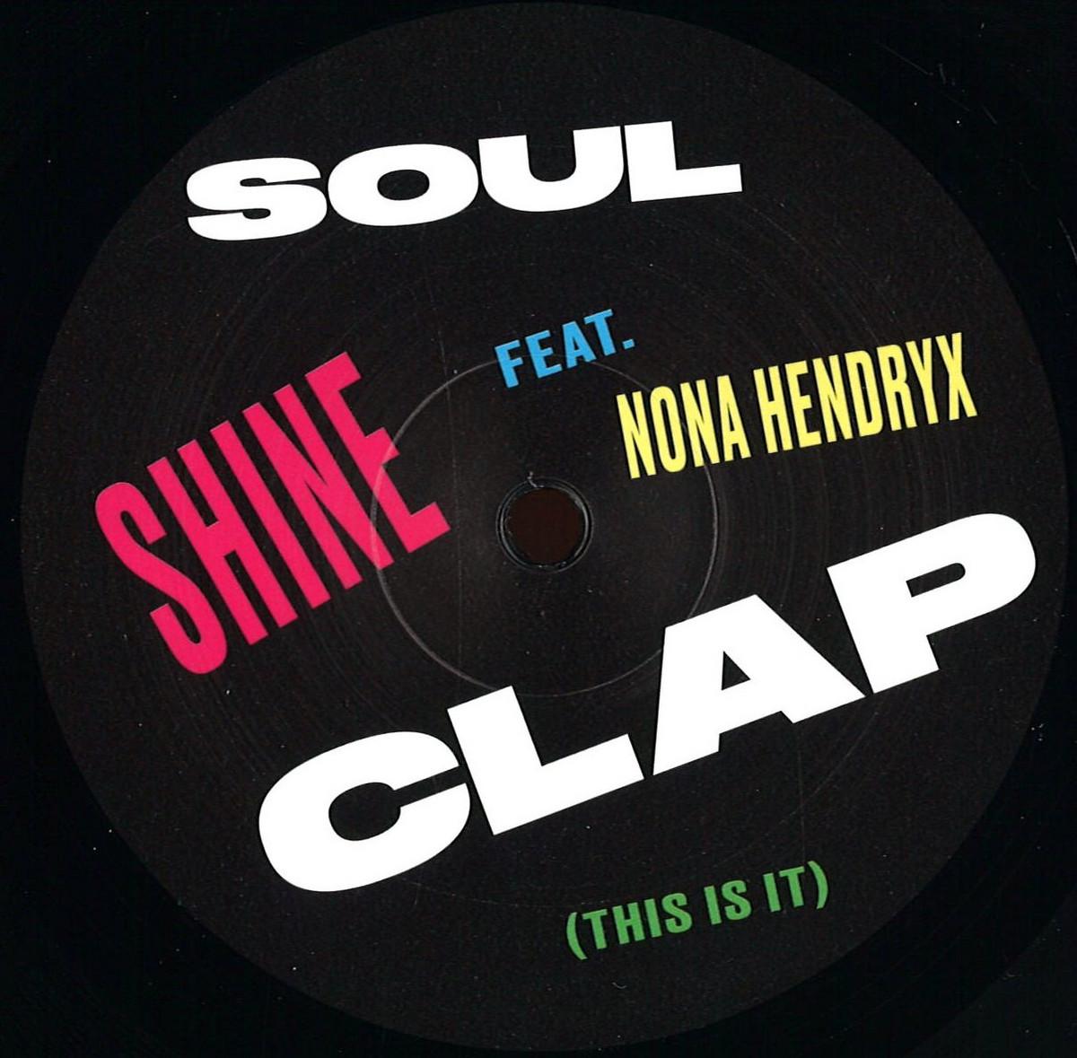 Soul Clap & Nona Hendryx - Shine (Classic)